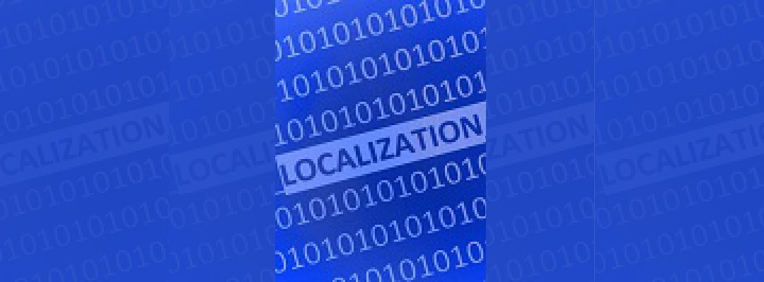 How Localization Is Using Big Data to Drive Big Business